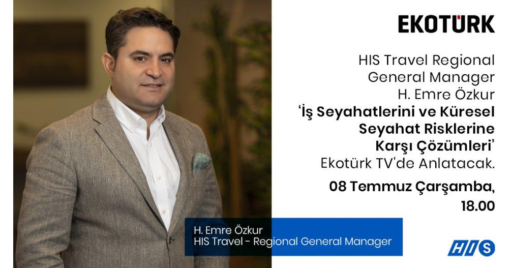 HIS Travel Regional Manager H.Emre Özkur, Ekotürk TV Canlı Yayınında