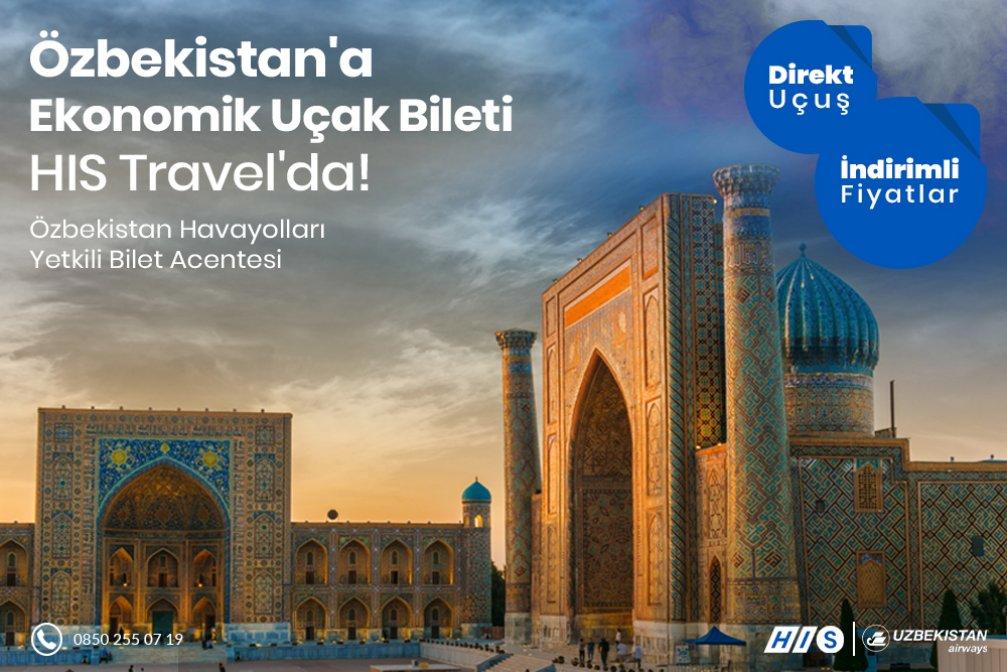 Avantajlı Kampanya: Özbekistan'a Ucuz Uçak Bileti