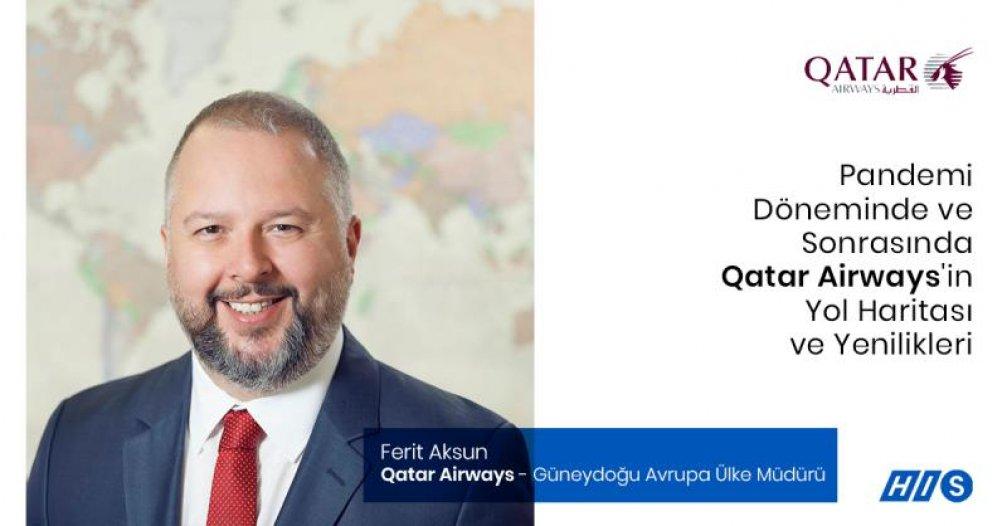 Ferit Aksun ile Pandemi Döneminde ve Sonrasında Qatar Airways'in Yol Haritasına ve Yeniliklerine Dair Röportaj Gerçekleştirdik