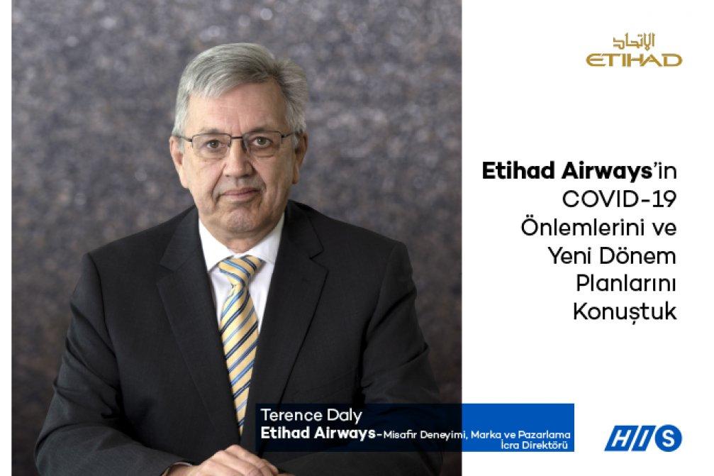 Terence Daly ile Etihad Airways'in COVID-19 Önlemlerini ve Yeni Dönem Planlarını Konuştuk